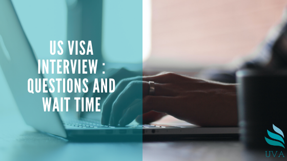 us-visa-interview-questions-wait-time